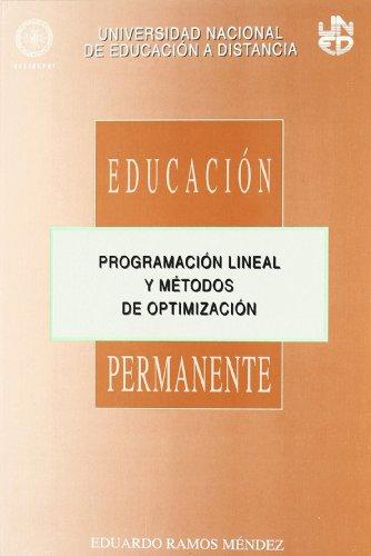 Programación Lineal y Métodos de Optimización (EDUCACIÓN PERMANENTE)