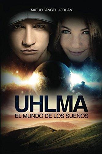 UHLMA: EL MUNDO DE LOS SUEÑOS