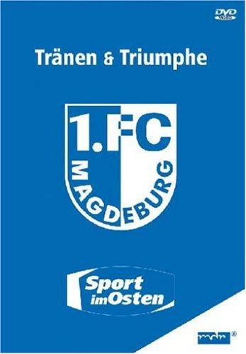 Diverse 1. FC Magdeburg - Tränen & Triumphe: Sport im Osten