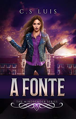 A Fonte (Portuguese Edition)