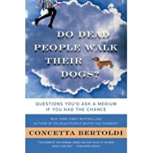 Do Dead People Walk Their Dogs?: Questions You'd Ask a Medium If You Had the Chance (Paperback) - Common