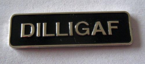 "Metall-Anstecker, Brosche ""DILLIGAF"" (Do I Look Like I Give A F...?), Schwarz/Chrom"