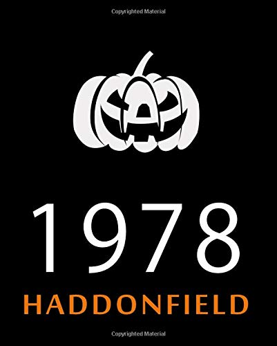 1978 Haddonfield: Halloween Journal