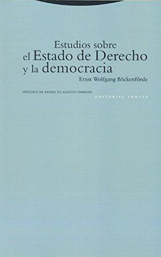 Estudios sobre el Estado de Derecho y la democracia (Estructuras y Procesos. Derecho)