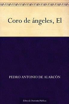 Coro de ángeles, El de [de Alarcón, Pedro Antonio]