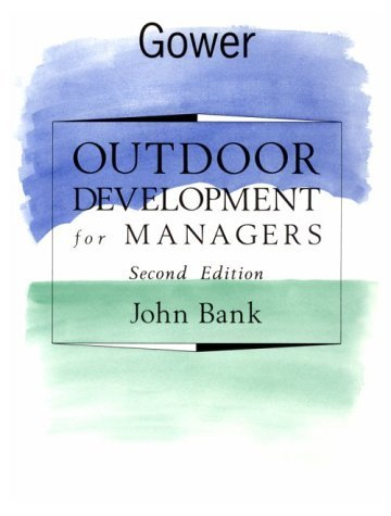 Outdoor Development for Managers by John Bank (1994-09-15)