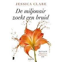 De miljonair zoekt een bruid (Miljonairs en bruidsmeisjes Book 3)