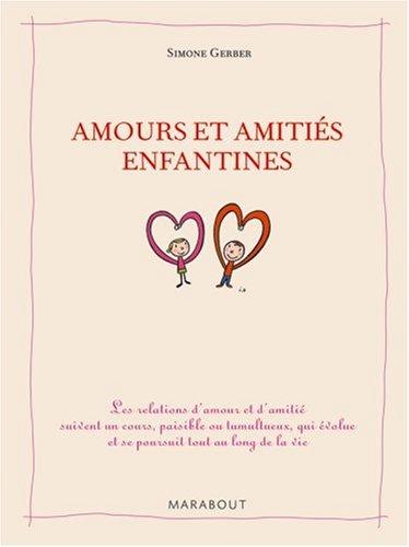 Amours et amitiés enfantines par Simone Gerber