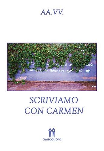 Scriviamo con Carmen