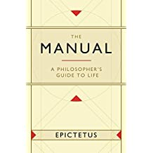 The Manual: A Philosopher's Guide to Life (English Edition)