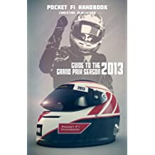 Pocket F1 Handbook: Guide to the 2013 Grand Prix Season