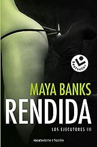 3: Rendida par Maya Banks