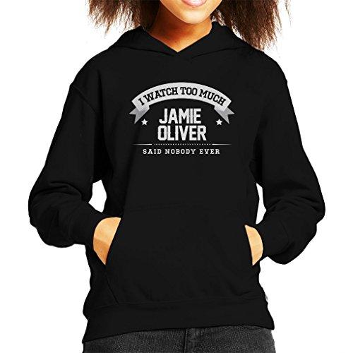 I Watch Too Much Jamie Oliver Said Nobody Ever Kid's Hooded Sweatshirt