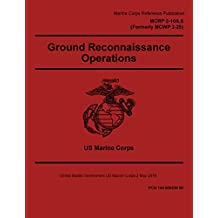 Marine Corps Reference Publication MCRP 2-10A.7 Formerly MCRP 2-25A Reconnaissance Reports Guide 2 May 2016 (English Edition)