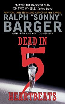 Dead in 5 Heartbeats: A Novel (Patch Kinkade) by [Barger, Sonny]