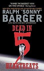 Dead in 5 Heartbeats: A Novel (Patch Kinkade)