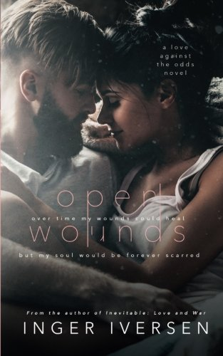 Open Wounds: Abel & Hope: Love Against The Odds