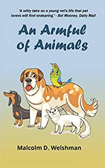 An Armful of Animals by [Welshman, Malcolm D.]