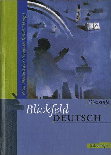 Schöningh Verlag im Westermann Schulbuch Blickfeld Deutsch Oberstufe: Schülerband (flexibler Einband)