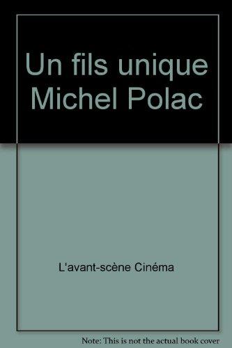 Un fils unique Michel Polac
