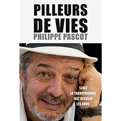 Pilleurs de vies: Essais - documents (Essais-documents)