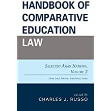 Handbook of Comparative Education Law: Selected Asian Nations