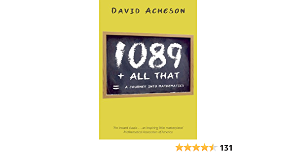 1089 And All That A Journey Into Mathematics Ebook Acheson David Amazon Co Uk Kindle Store