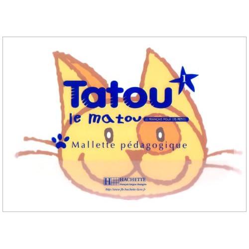 Tatou Le Matou: Niveau 1 Mallette Pedagogique