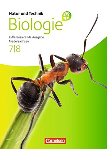 Natur und Technik - Biologie (Ausgabe 2011) - Niedersachsen: 7./8. Schuljahr - Schülerbuch