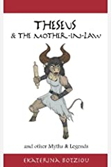 Theseus & the Mother-in-Law and other Myths & Legends Paperback