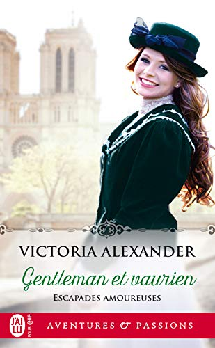Escapades amoureuses (tome 1) - Gentleman et vaurien par Victoria Alexander