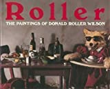 Roller: Paintings of Donald Roller Wilson