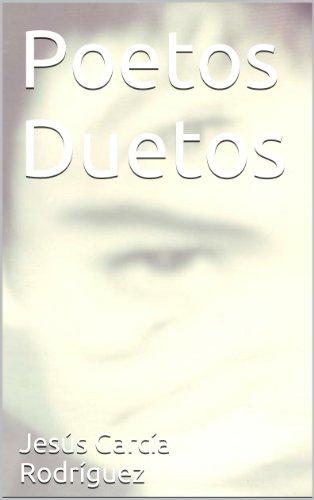 Poetos Duetos por Jesús García Rodríguez