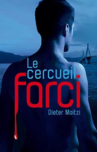 Le cercueil farci (Les enquêtes de Damien Drechsler t. 1) par Dieter Moitzi