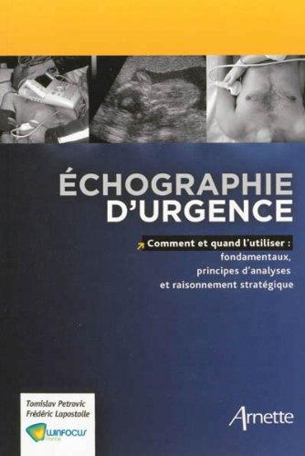 Echographie d'urgence : comment et quand l'utiliser