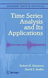 Time Series Analysis and Its Applications (Springer Texts in Statistics) by Robert H. Shumway (2000-04-30)