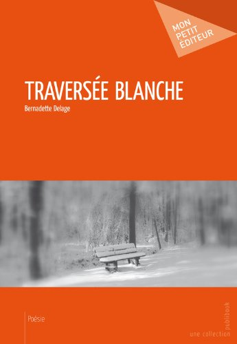 Livre gratuits Traversée blanche pdf