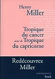 Tropique du Cancer suivi de Tropique du Capricorne (La cosmopolite)