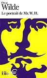 ˜Le œportrait de Mr. W. H. | Wilde, Oscar (1854-1900). Auteur