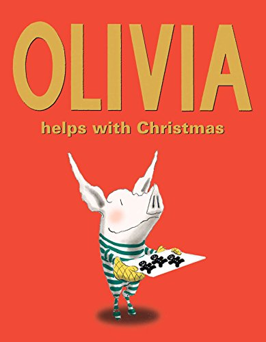 Olivia Helps with Christmas (Und Cookies Schwein)