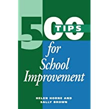 [500 Tips for School Improvement] (By: Sally Brown) [published: January, 1998]