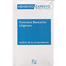 Memento Experto Contratos Bancarios Litigiosos. Análisis de la jurisprudencia