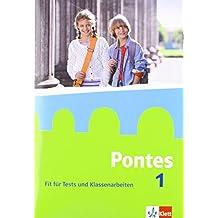 Pontes 1: Fit für Tests und Klassenarbeiten. Arbeitsheft mit Lösungen 1. Lernjahr (Pontes. Ausgabe ab 2014)