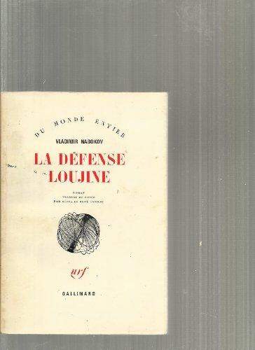La defense loujine par Vladimir Nabokov