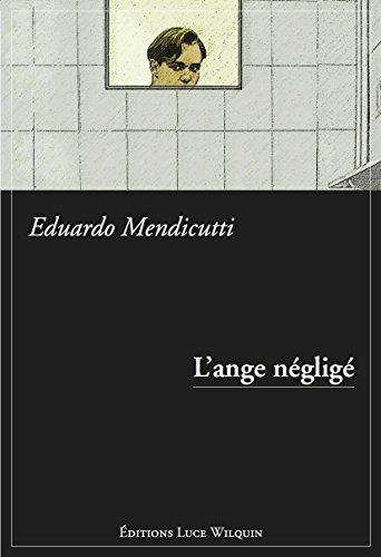 L'Ange négligé: Chronique d'un premier amour (French Edition)