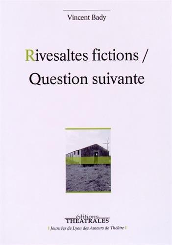 Rivesaltes fictions / Question suivante
