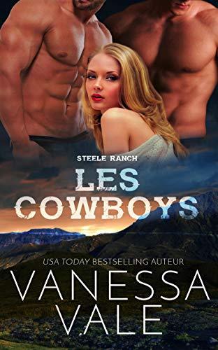 Les Cowboys (Steele Ranch t. 2) par