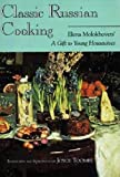 Classic Russian Cooking: Elena Molokhovetsa a Gift to Young Housewives: Elena Molokhovets' a Gift to Young Housewives (Indiana-michigan Series in Russian and East European Studies) - Elena Molokhovets