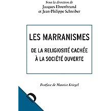 Les marranismes: De la religiosité cachée à la société ouverte