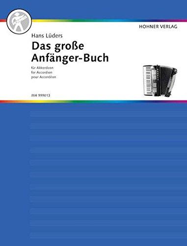 Das große Anfänger-Buch für Akkordeon: Akkordeon. (Das große Akkordeonbuch)